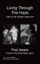 Isaacs, Paul Living Through the Haze