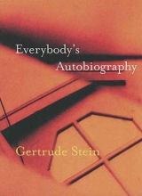 Stein, Gertrude Everybody`s Autobiography