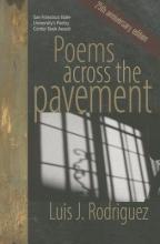 Rodriguez, Luis J. Poems Across the Pavement