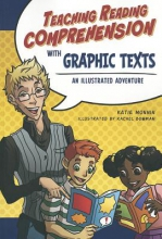 Monnin, Katie Teaching Reading Comprehension with Graphic Texts