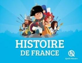 Mottez, Vincent,   Wennagel, Bruno,   Quelle Histoire Histoire de France