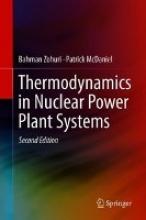 Zohuri, Bahman Thermodynamics in Nuclear Power Plant Systems
