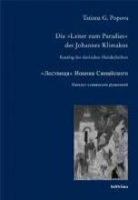 Popova, Tatiana G. Die �Leiter zum Paradies� des Johannes Klimakos