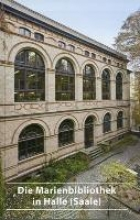 Eisenmenger, Karsten Die Marienbibliothek in Halle (Saale)