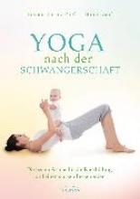 Lorenz-Zapf, Romana,   Zapf, Holger Yoga nach der Schwangerschaft