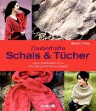 Thies, Sheryl Zauberhafte Schals und Tücher