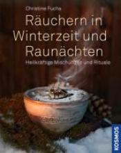 Fuchs, Christine Räuchern in Winterzeit und Raunächten