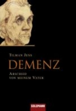 Jens, Tilman Demenz