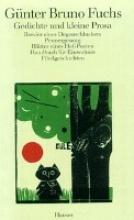 Fuchs, Günter Bruno Werke II. Gedichte und kleine Prosa