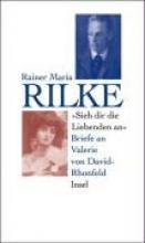 Rilke, Rainer Maria Sieh dir die Liebenden an