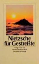 Nietzsche, Friedrich Nietzsche für Gestreßte