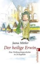 Mittler, Jasna Der heilige Erwin