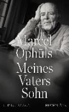Ophüls, Marcel Meines Vaters Sohn