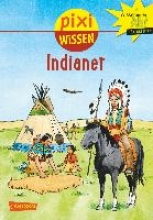 Wittmann, Monika Pixi Wissen, Band 44: VE 5 Indianer