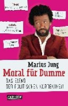 Jung, Marius Moral für Dumme