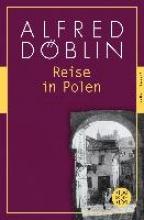Döblin, Alfred Reise in Polen