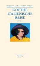 Goethe, Johann Wolfgang Italienische Reise