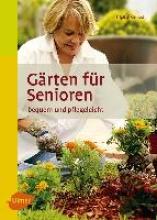 Kleinod, Brigitte Gärten für Senioren