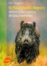 Meynhardt, Heinz Schwarzwild-Report