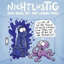 Sauer, Joscha NICHTLUSTIG - Das Buch mit dem leisen Pups