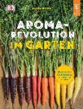 Wong, James Aroma-Revolution im Garten