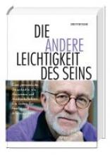 Fischer, Ernst Peter Die andere Leichtigkeit des Seins