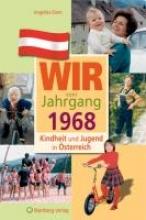 Diem, Angelika Kindheit und Jugend in sterreich: Wir vom Jahrgang 1968