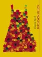Rajcic, Dragica Buch von Glck