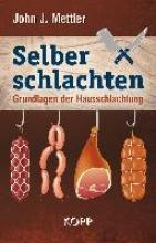 Mettler, John J. Selber schlachten
