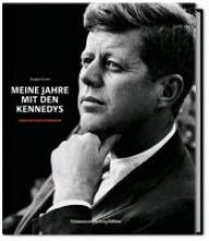 Lowe, Jacques Meine Jahre mit den Kennedys