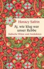 Safrin, Horacy Aj, wie klug war unser Rebbe