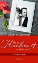 Lehmann, Margret Bis zur Hochzeit und danach