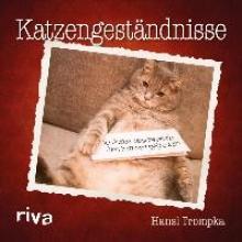 Trompka, Hansi Katzengeständnisse