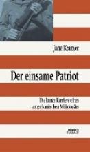 Kramer, Jane Der einsame Patriot