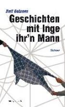 Behrens, Ralf Geschichten mit Inge ihr`n Mann