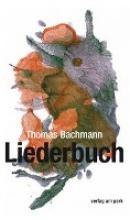 Bachmann, Thomas Liederbuch