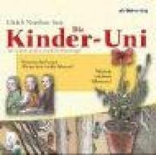 Janßen, Ulrich Die Kinder-Uni 2. Warum wachsen Pflanzen? Warum darf man Menschen nicht klonen? CD