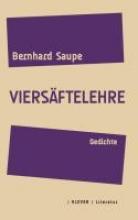 Saupe, Bernhard Viersäftelehre