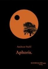 Stahl, Andreas Aphoris.