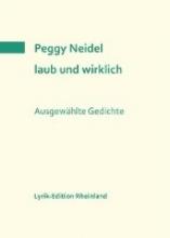 Neidel, Peggy laub und wirklich