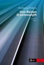 Pollanz, Wolfgang Von Reisen. O potovanjih