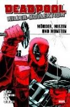 Nicieza, Fabian Deadpool Killer-Kollektion 01 - Mörder, Miezen und Moneten
