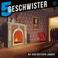 Schuffenhauer, Tobias 5 Geschwister - Auf dem düsteren Landgut, Folge 16
