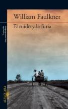 Faulkner, William El ruido y la furiaThe Sound and The Fury