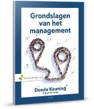 Ruud de Lange Doede Keuning, Grondslagen van het management