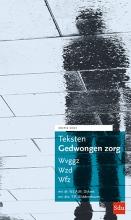 , Teksten Gedwongen Zorg. Editie 2021