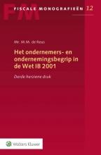 M.M. de Reus Het ondernemers- en ondernemingsbegrip in de Wet IB 2001