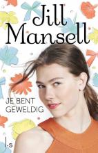 Mansell, Jill Je bent geweldig