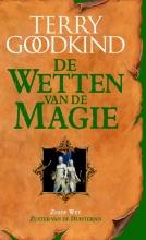 Terry  Goodkind De Wetten van de Magie Zuster van de duisternis De zesde wet van de magie