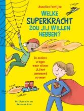 Annelies  Fontijne Welke superkracht wil jij hebben? Een schrijf- en tekenboek.